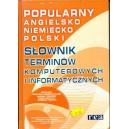 Popularny angielsko-niemiecko-polski słownik terminów komputerowych i informatycznych