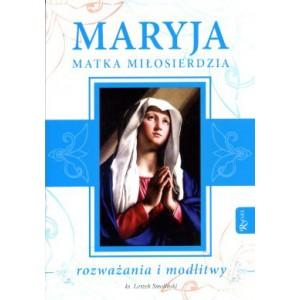 Maryja Matka Miłosierdzia