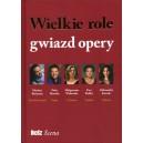 Wielkie role gwiazd opery