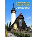 Sanktuarium Matki Bożej Fatimskiej Zakopane - Krzeptówki. Przewodnik